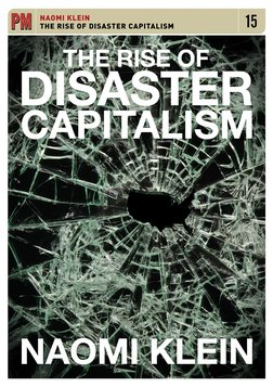 Naomi Klein - Rise Of Disaster Capitalism