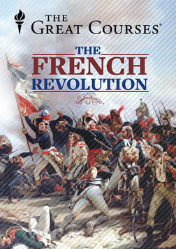 Living the French Revolution and the Age of Napoleon Course