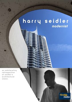 Harry Seidler: Modernist - An Exhilirating Retrospective of Seidler's Architectural Vision