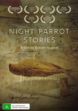 Night Parrot Stories - A Mysterious Australian Bird