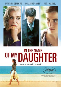 In the Name of My Daughter - L'homme qu'on aimait trop