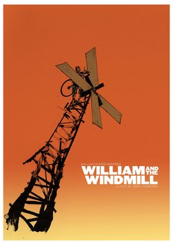William and the Windmill - A Young Boy Builds a Wind Turbine in his Village