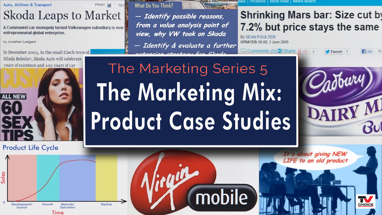 Marketing Mix: Product Case Studies
