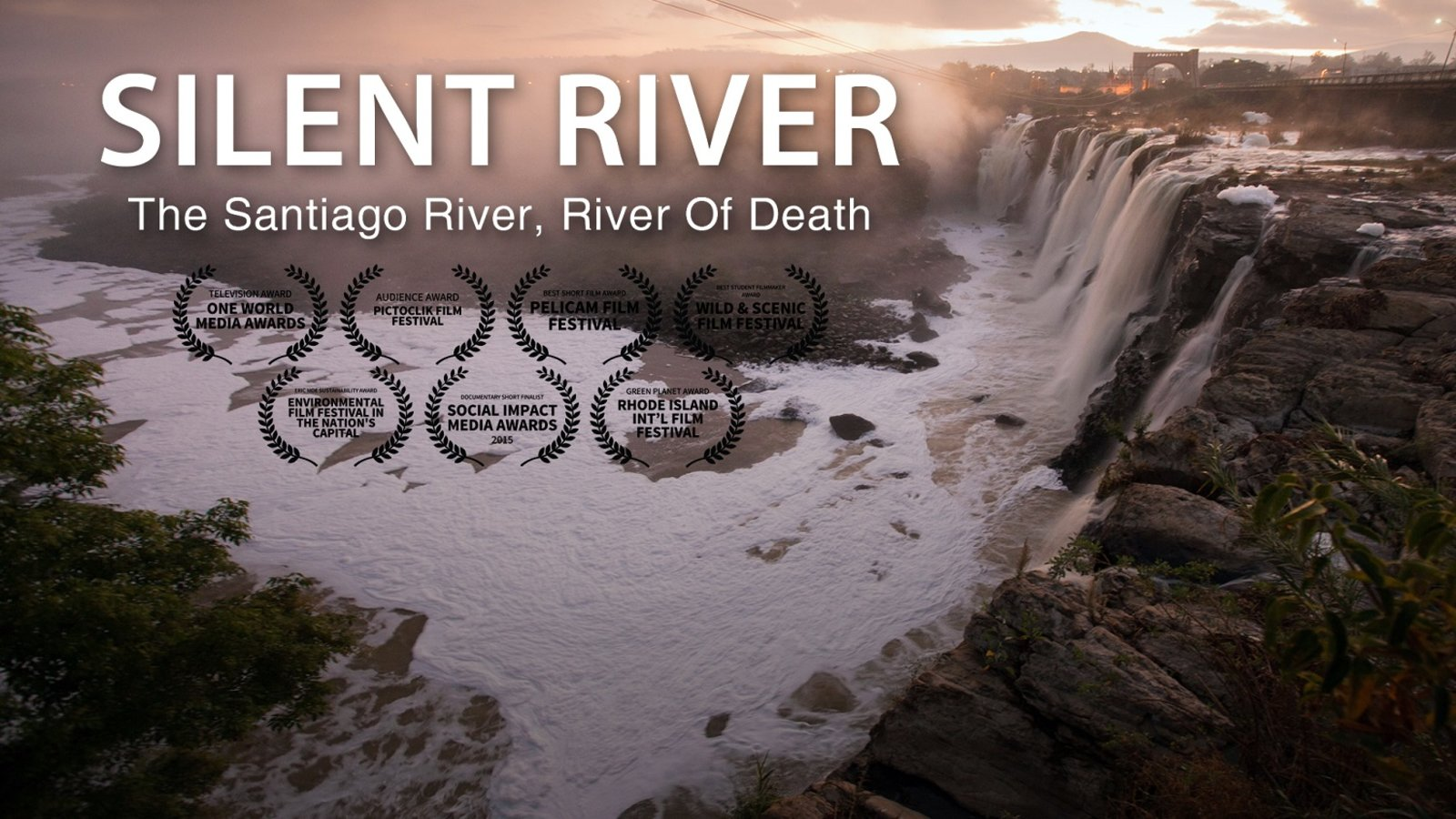 Silent River - Corporate Pollution in Mexico