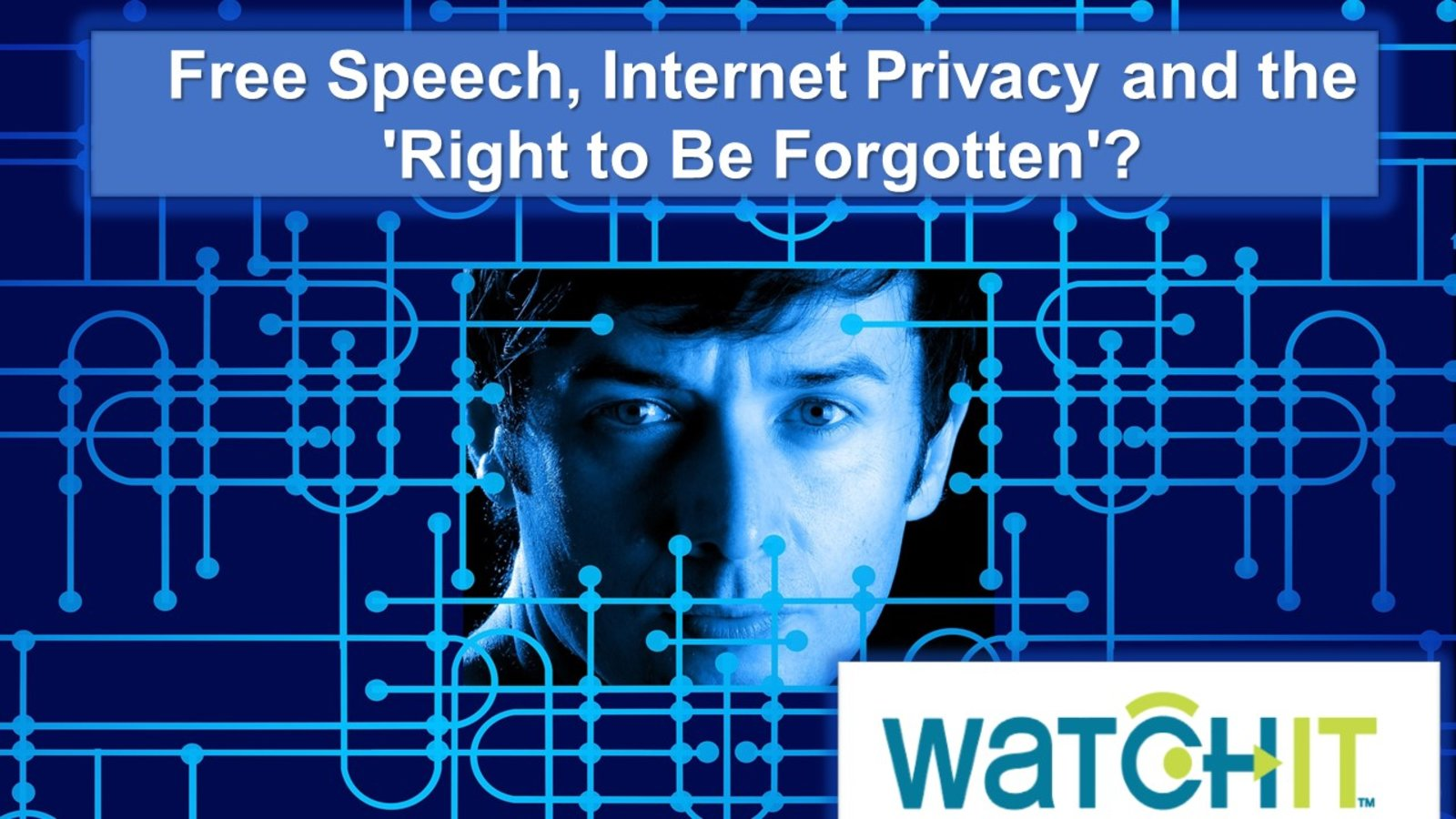 Free Speech, Internet Privacy and the 'Right to Be Forgotten' - Advancing the Management Skills of IT Professionals