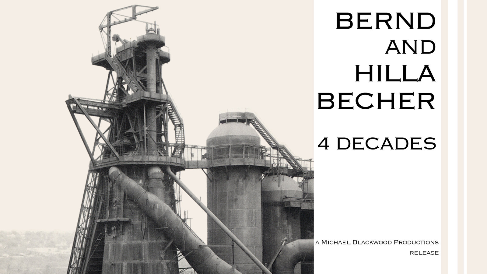 Bernd and Hilla Becher: 4 Decades - Typologies of Industrial Buidlings