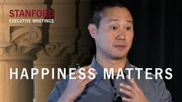 Happiness Matters - With Tony Hsieh