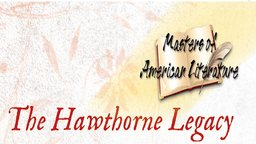 The Hawthorne Legacy - The Scarlet Letter