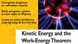 Kinetic Energy and Work-Energy Theorem