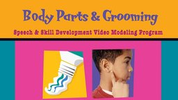 Special Kids Learning Series: Body & Grooming