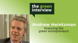 Andrew Heintzman: Financing the Green Entrepreneurs