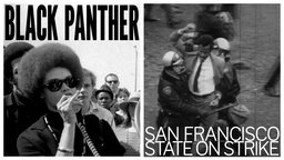 Black Panther / San Francisco State On Strike - Fighting for African American Rights in 1960's SF Bay Area