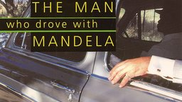 The Man Who Drove With Mandela
