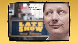 Dying to do Letterman - A Comedian Chasing His Dream