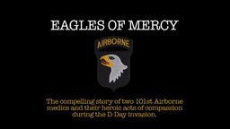 Eagles of Mercy - The Compelling Story of Two Airborne Medics