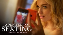 Addicted to Sexting - Technology's Impact on Sexual Intimacy
