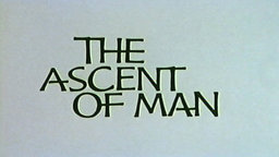 The Ascent of Man - A Survey of the Scientific Discoveries and Achievements of Humankind