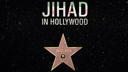 Jihad in Hollywood - An Arab Hollywood Story
