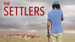 The Settlers - Modern Jewish Settlers of the West Bank