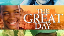The Great Day - Four Young People Strive for a Brighter Future