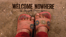 Welcome Nowhere - A Community of Roma People Fighting for Homes