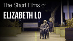 The Short Films of Elizabeth Lo - Short Documentaries on America's Overlooked Communities