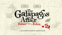 The Galapagos Affair: Satan Came to Eden - Uncovering a Series of Unsolved Disappearances on a Remote Island
