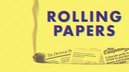 Rolling Papers - The Rise of Pot Journalism