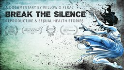 Break the Silence - Reproductive & Sexual Health Stories