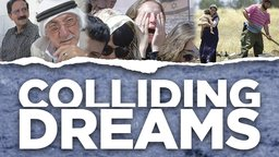 Colliding Dreams - The History and Future or Zionism