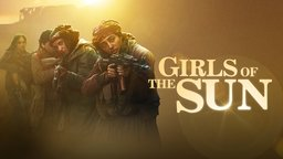 Girls of the Sun - Les filles du soleil